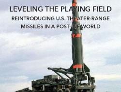 CSBA报告:在后INF世界重新引入美国战区导弹