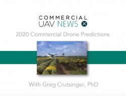 用格雷格·克鲁辛格预测:2020年无人机精准农业应用前景