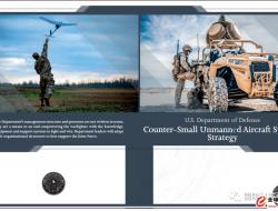 美国防部发布《反小型无人机系统战略》